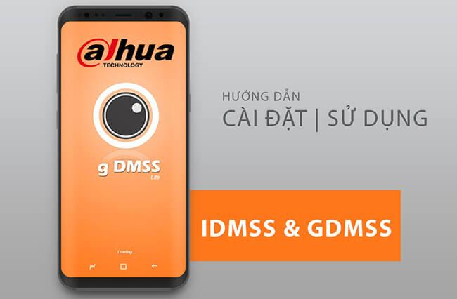 Hướng dẫn cài ứng dụng camera iDMSS/gDMSS Dahua trên điện thoại 2017